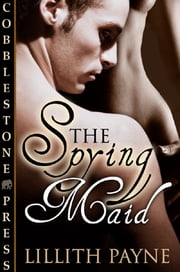 The Spying Maid ebook by Lillith Payne