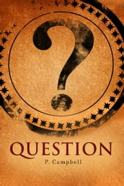 Question ebook by Paul Campbell