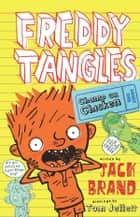 Freddy Tangles: Champ or Chicken ebook by Jack Brand, Tom Jellett
