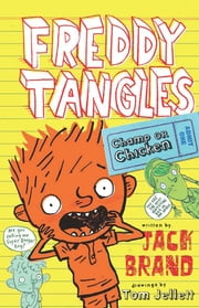 Freddy Tangles: Champ or Chicken ebook by Jack Brand,Tom Jellett