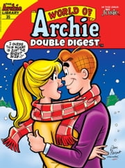 World of Archie Double Digest #35 ebook by Archie Superstars