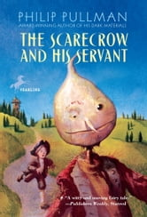 The Scarecrow and His Servant ebook by Philip Pullman