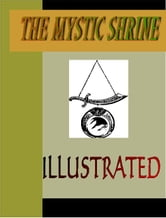 THE MYSTIC SHRINE ILLUSTRATED ebook by Blanchard, John