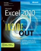 Microsoft Excel 2010 Inside Out ebook by Craig Stinson, Mark Dodge