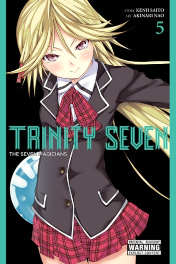 Trinity Seven, Vol. 5 - The Seven Magicians ebook by Kenji Saito,Akinari Nao
