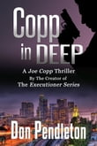 Copp In Deep, A Joe Copp Thriller
