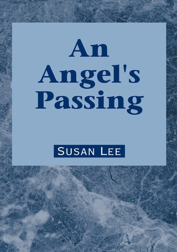 An Angels Passing