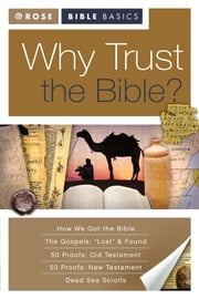 Rose Bible Basics: Why Trust the Bible ebook by Rose Publishing