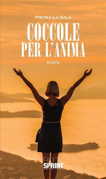 Coccole per l'anima ebook by Pietra La Sala