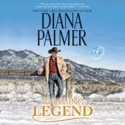 Wyoming Legend audiobook by Diana Palmer