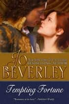 Tempting Fortune (The Malloren World, Book 2) ebook by Jo Beverley