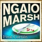 Final Curtain audiobook by Ngaio Marsh