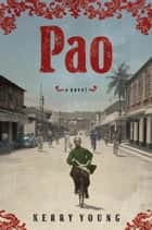 Pao ebook by Kerry Young