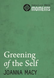 Greening of the Self ebook by Joanna Macy
