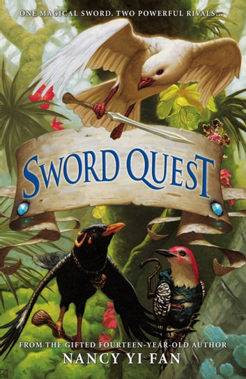 Sword Quest ebook by Nancy Yi Fan