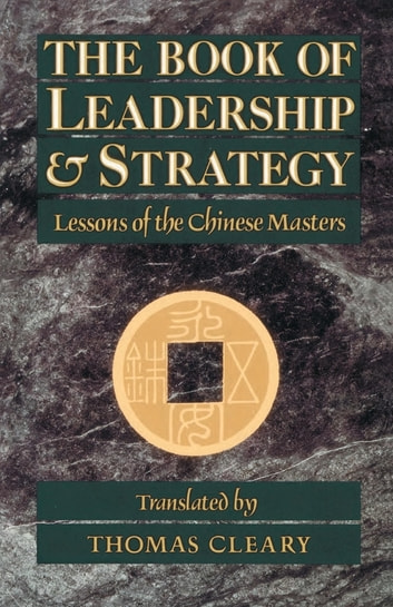 The book of leadership and strategy ebook by 9780834828216 the book of leadership and strategy lessons of the chinese masters ebook by fandeluxe Ebook collections