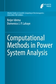 Computational Methods in Power System Analysis ebook by Reijer Idema,Domenico Lahaye