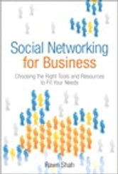 Social Networking for Business (Bonus Content Edition) ebook by Rawn Shah