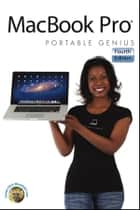 MacBook Pro Portable Genius ebook by Brad Miser