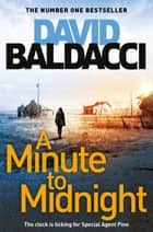 A Minute to Midnight: An Atlee Pine Novel 2 ebook by