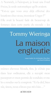 La Maison engloutie ebook by Tommy Wieringa