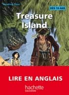 Reading Time - Treasure Island ebook by Claire Benimeli, Juliette Saumande, Alban Marilleau