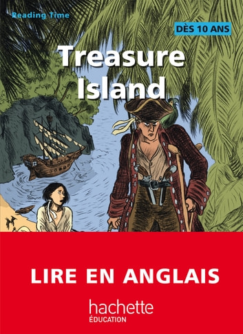 Reading Time - Treasure Island eBook by Claire Benimeli,Juliette Saumande