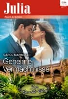 Geheime Vermächtnisse ebook by Carol Marinelli