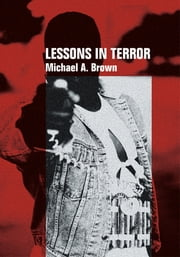 Lessons In Terror ebook by Michael Brown