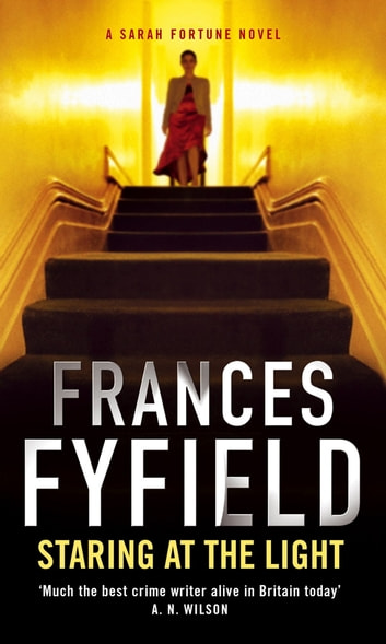 Staring At The Light ebook by Frances Fyfield
