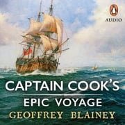 Captain Cook's Epic Voyage audiobook by Geoffrey Blainey