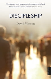 Discipleship ebook by David Watson
