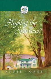 Flight of the Sparrows ebook by Jones, Annie