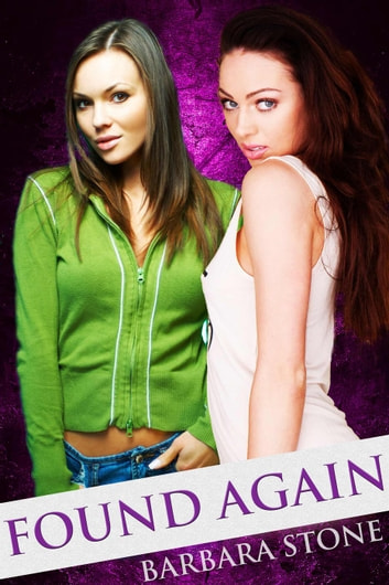 Found Again - A Lesbian Romance ebook by Barbara Stone