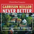 Never Better audiobook by