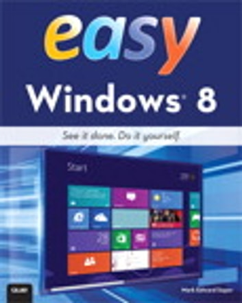 Easy Windows 8 ebook by Mark Edward Soper