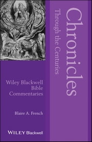 Chronicles Through the Centuries ebook by Blaire A. French