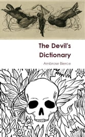 The Devil's Dictionary ebook by Ambrose Bierce