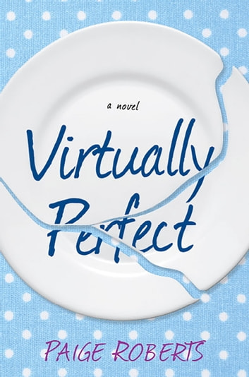 Virtually Perfect ebook by Paige Roberts