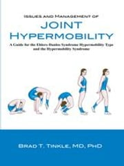 Issues and Management of Joint Hypermobility: A Guide for the Ehlers-Danlos Syndrome Hypermobility Type and the Hypermobility Syndrome ebook by Tinkle, Brad T