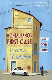 Montalbano's First Case and Other Stories ebook by Andrea Camilleri,Stephen Sartarelli