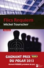 Flics Requiem ebook by Michel Tourscher