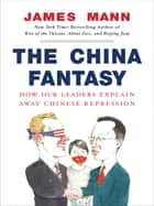 The China Fantasy ebook by James Mann