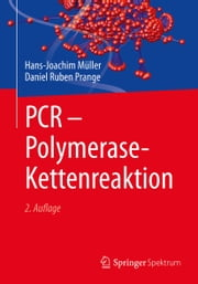 PCR - Polymerase-Kettenreaktion ebook by Kobo.Web.Store.Products.Fields.ContributorFieldViewModel