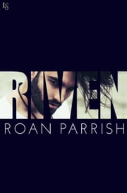 Riven ebook by Roan Parrish