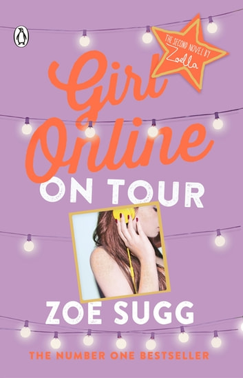 Girl Online: On Tour ebook by Zoe (Zoella) Sugg