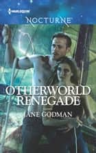 Otherworld Renegade 電子書 by Jane Godman