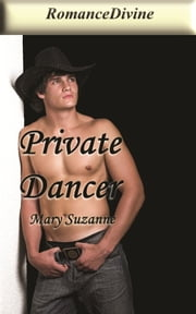 Private Dancer ebook by Mary Suzanne
