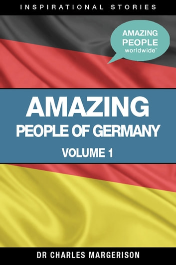 Amazing People of Germany ebook by Charles Margerison
