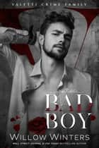 Bad Boy ebook by Willow Winters